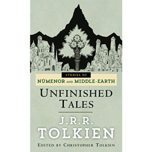 Unfinished Tales (Pre-Lord of the Rings)