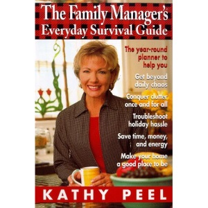 The Family Manager's Everyday Survival Guide
