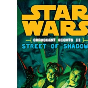 Coruscant Nights II Streets of Shadows (Star Wars (Del Rey))