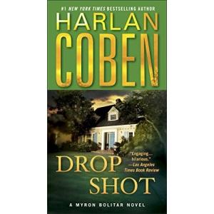 Drop Shot (Myron Bolitar Mysteries (Paperback))