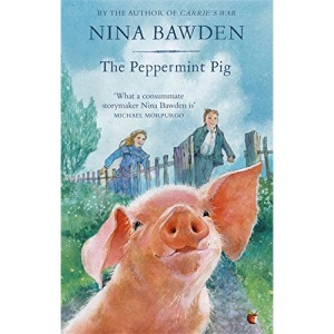 The Peppermint Pig: 'Warm and funny, this tale of a pint-size pig and the family he saves will take up a giant space in your heart' Kiran Millwood Hargrave (Virago Modern Classics)
