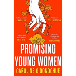 Promising Young Women: 'I loved it - whipsmart and so witty' Marian Keyes