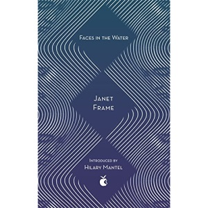 Faces In The Water: Janet Frame (Virago Modern Classics)