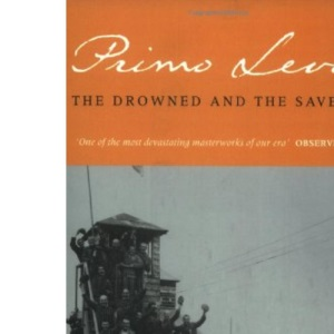 The Drowned and the Saved (Abacus Books)
