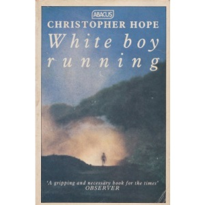 White Boy Running (Abacus Books)