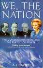 We, the Nation: Conservative Party and the Pursuit of Power