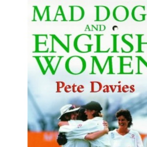 Mad Dogs and English Women