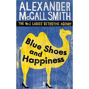 Blue Shoes and Happiness: The No. 1 Ladies Detective Agence Volume 7 (No. 1 Ladies' Detective Agency)
