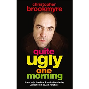 Quite Ugly One Morning (Jack Parlabane)
