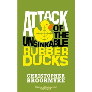 Attack Of The Unsinkable Rubber Ducks (Jack Parlabane)