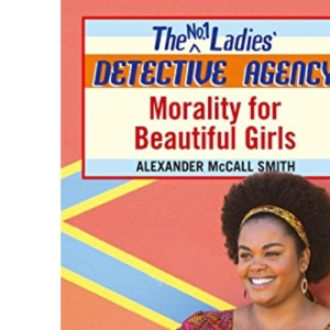 Morality for Beautiful Girls (No.1 Ladies' Detective Agency)