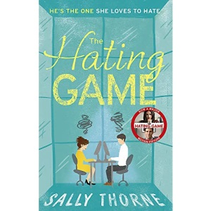 The Hating Game: 'The very best book to self-isolate with' Goodreads reviewer: TikTok made me buy it! The perfect enemies to lovers romcom