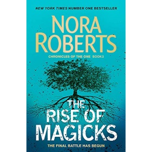The Rise of Magicks (Chronicles of The One)