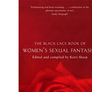 The Black Lace Book of Women's Sexual Fantasies
