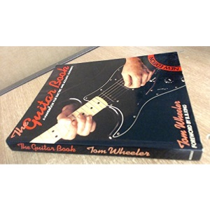 Guitar Book, The: Handbook for Electric and Acoustic Guitarists