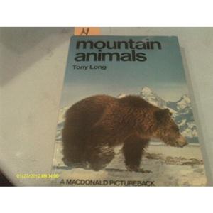 Mountain Animals (Animal life series)