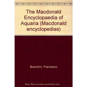 Encyclopaedia of Aquaria (Macdonald encyclopedias)