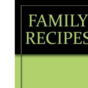 Family Recipes (A Thames Macdonald book)