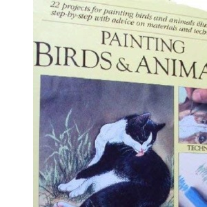 Painting Birds and Animals (Macdonald guide to)