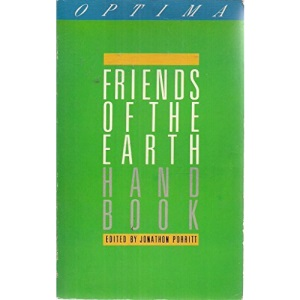 Friends of the Earth Handbook (An Optima book)