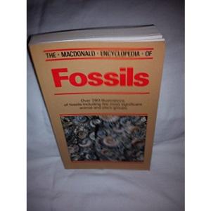 The Macdonald Encyclopedia of Fossils (Macdonald encyclopedias)