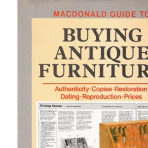 Macdonald Guide to Buying Antique Furniture