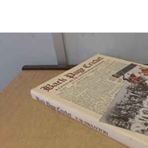 Back Page Cricket: A Century of Newspaper Coverage (A Queen Anne Press book)