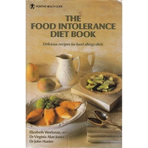 Food Intolerance Diet Book (Positive Health Guide)