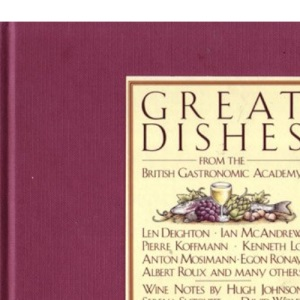 Great Dishes from the British Gastronomic Academy