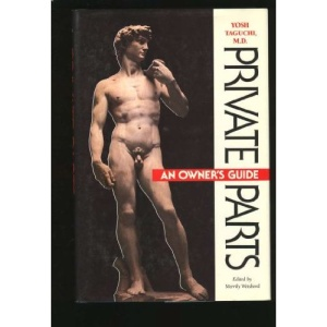 Private Parts: Health Guide for Men