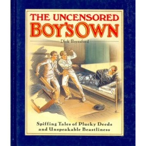 Uncensored Boy's Own, The