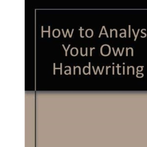 How to Analyse Your Own Handwriting