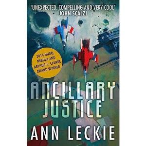Ancillary Justice: THE HUGO, NEBULA AND ARTHUR C. CLARKE AWARD WINNER: 1 (Imperial Radch)