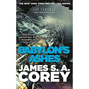 Babylon's Ashes: Book Six of the Expanse (now a Prime Original series): Book 6 of the Expanse (now a Prime Original series)