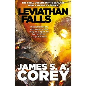 Leviathan Falls: Book 9 of the Expanse (now a Prime Original series)