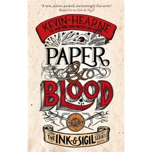 Paper & Blood: Book 2 of the Ink & Sigil series