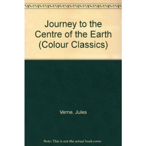 Journey to the Centre of the Earth (Colour Classics)