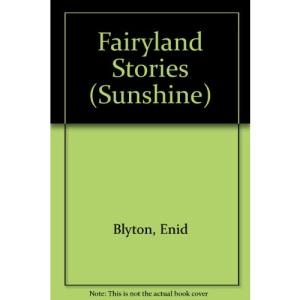 Fairyland Stories (Sunshine)