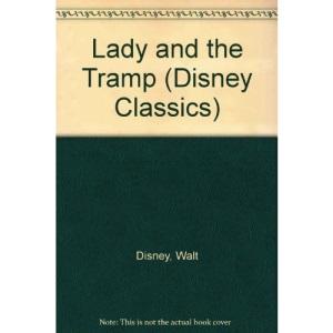 Lady and the Tramp (Disney Classics)