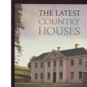The Latest Country Houses, 1945-83