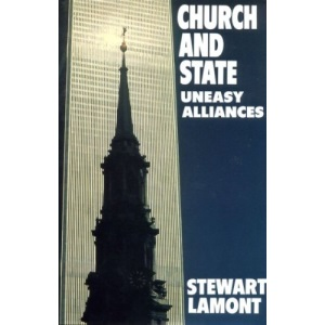 Church and State: Uneasy Alliances