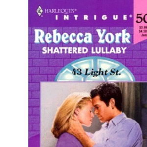 Shattered Lullaby (Harlequin Intrigue, 500)