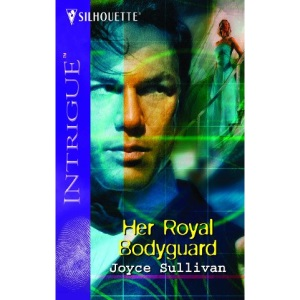 Her Royal Bodyguard (Silhouette Intrigue)