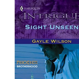 Sight Unseen (Silhouette Intrigue)