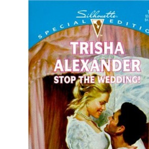 Stop the Wedding! (Special Edition)