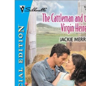 The Cattleman and the Virgin Heiress (Special Edition)