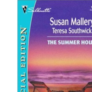 The Summer House: Marrying Mandy / Courting Cassandra (Silhouette Special Edition)