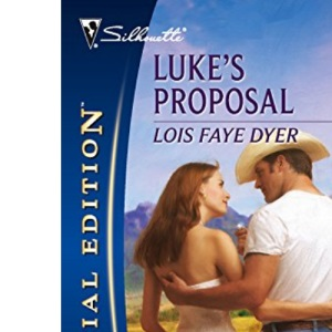 Luke's Proposal (Silhouette Special Edition)