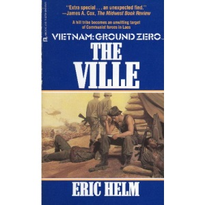 The Ville (Vietnam Ground Zero, No 9)