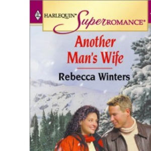 Another Man's Wife (Super Romance)